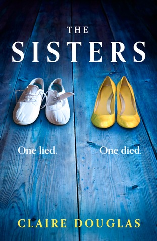 The Sisters by Claire Douglas - 9 Books to Add to Your 2017 Reading List