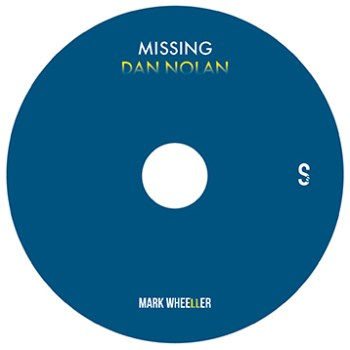 Missing Dan Nolan DVD