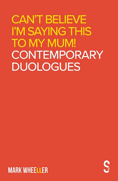 Mark Wheeller Contemporary Duologues