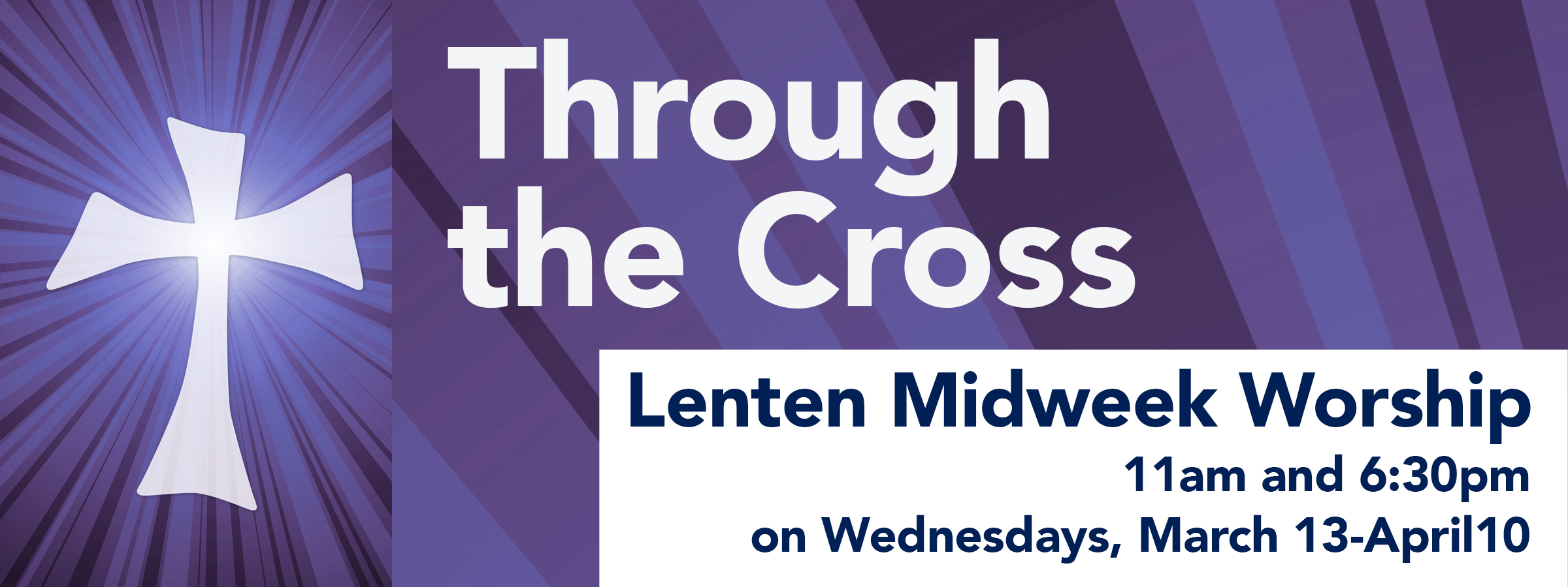 Lent 2019- Through the Cross