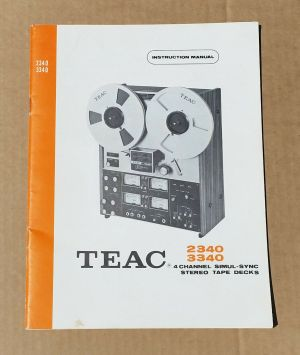 TEAC 2340 3340 REEL TO REEL TAPE DECK Original INSTRUCTION MANUAL