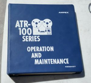 Original AMPEX ATR-100 FACTORY OPERATION & MAINTENANCE MANUAL