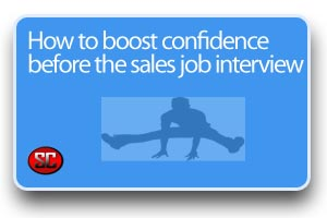 How to Boost Confidence Before Sales Interview