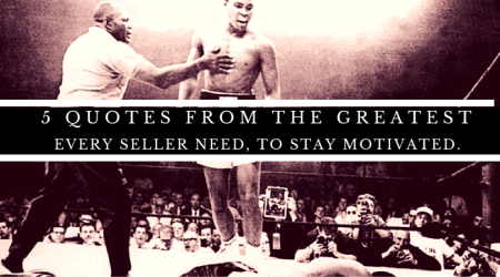 5 major quotes from Muhammad Ali that all sellers need!