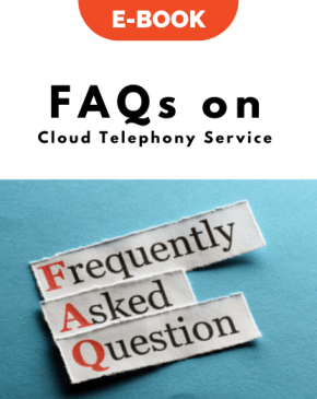 FAQs on Cloud Telephony Service