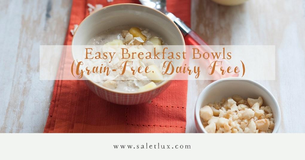 Easy Breakfast Bowls