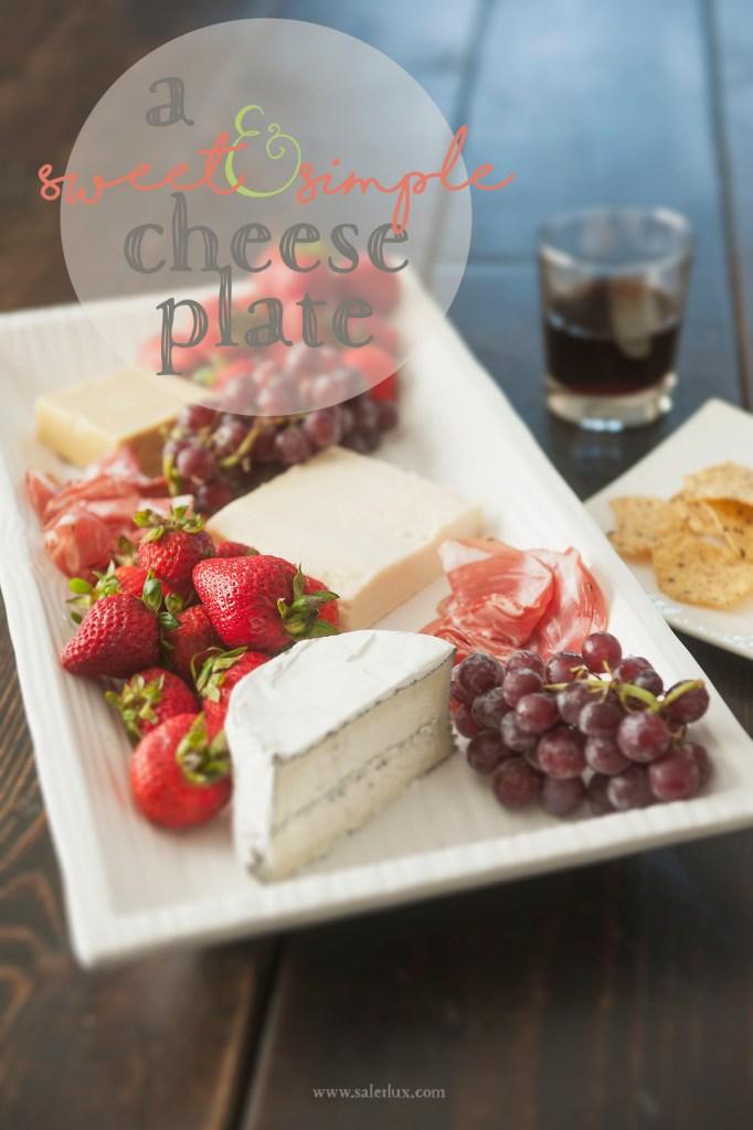 Sweet & Simple Cheese Plate