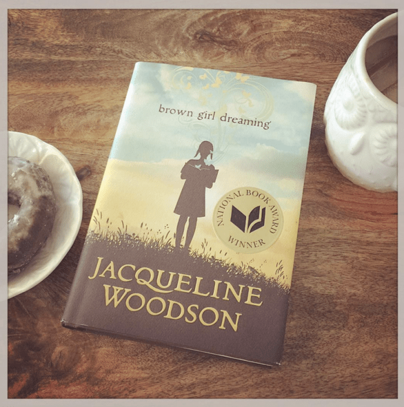 What I read - Brown Girl Dreaming