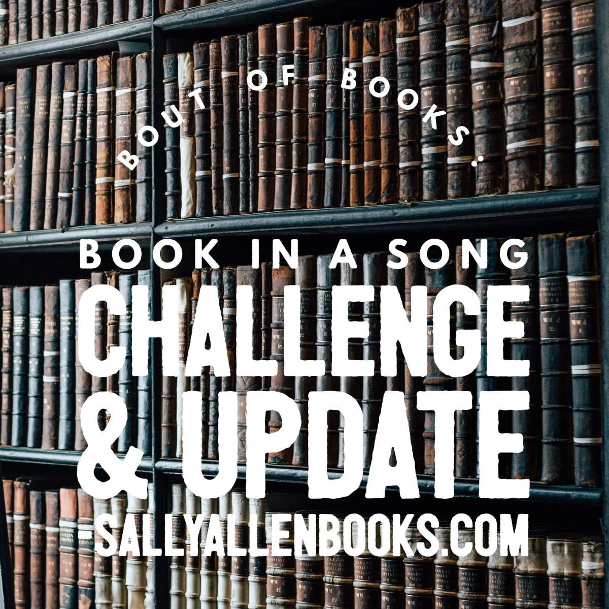 Bout of Books: Book in a Song Challenge & Update