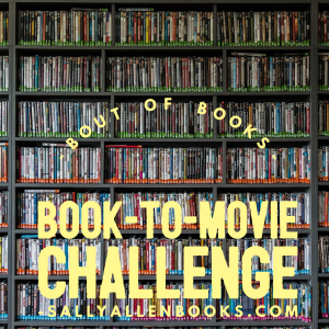 Today's Bout of Books challenge, hosted by Writing My Own Fairy Tale, is the book to movie challenge: favorite and least favorite adaptations.