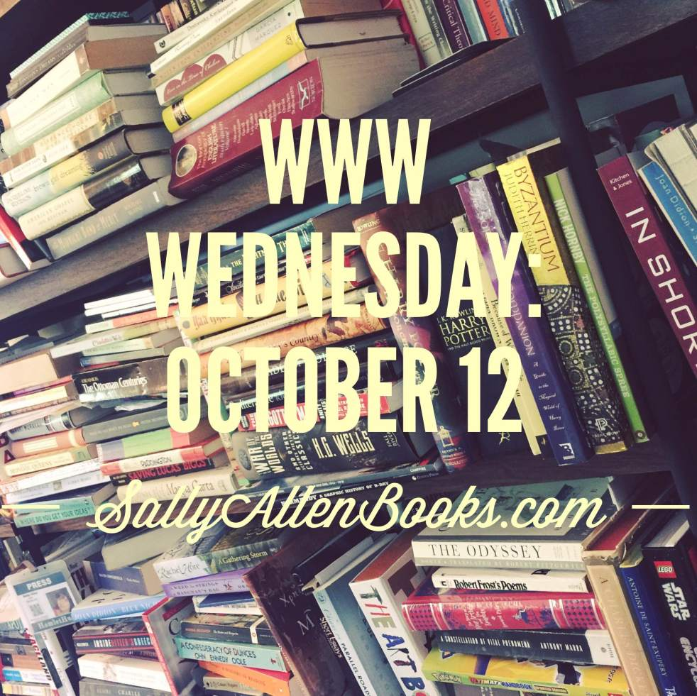 A WWW Wednesday that has more books on it than my reading tally for the month of September. Happy WWW Wednesday indeed!