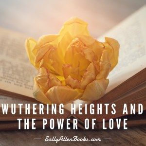 Wuthering Heights and the power of love