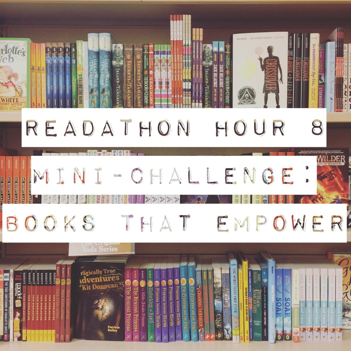 Readathon Hour 8 Mini-Challenge: Books to Empower