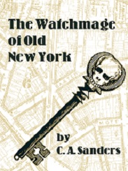 The Watchmage of Old New York  Cover Art