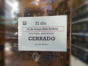 """El 15 de mayo en Sally Pepper festejamos """"San Isidro"""" y por esa razón no abrimos."""