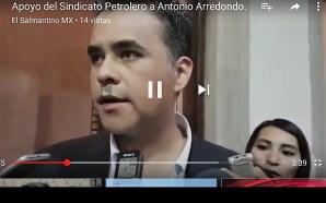 ALCALDE ANTONIO ARREDONDO PRESUME APOYO DE SINDICATO PETROLERO