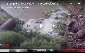 DESCARGA PLANTA TRATADORA DE AGUA DE VALTIERRILLA AGUA INDUSTRIAL SIN…