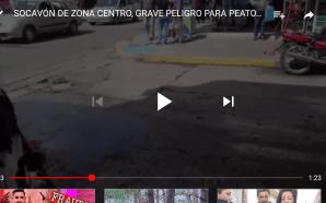 SOCAVÓN DE ZONA CENTRO: CRUCE DE VEHÍCULOS Y PEATONES