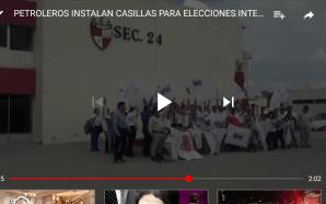 PETROLEROS INSTALAN CASILLAS PARA ELECCIONES INTERNAS