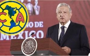 UN JUGADOR DEL AMÉRICA REVELÓ ESTAR DECEPCIONADO DE AMLO