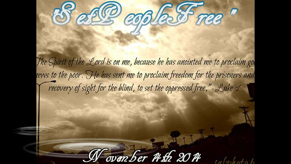 Set People Free (November 14th 2014) https://youtu.be/TXdJbUdrP1Q