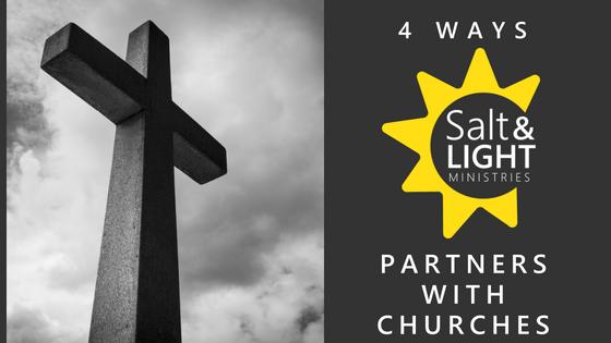 4 WAYS SALT & LIGHT PARTNERS WITH CHURCHES