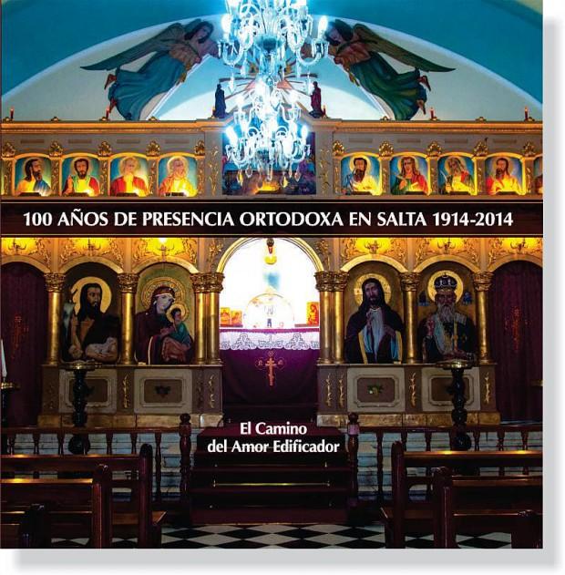 Presentaron el libro sobre el Centenario de los Ortodoxos en Salta