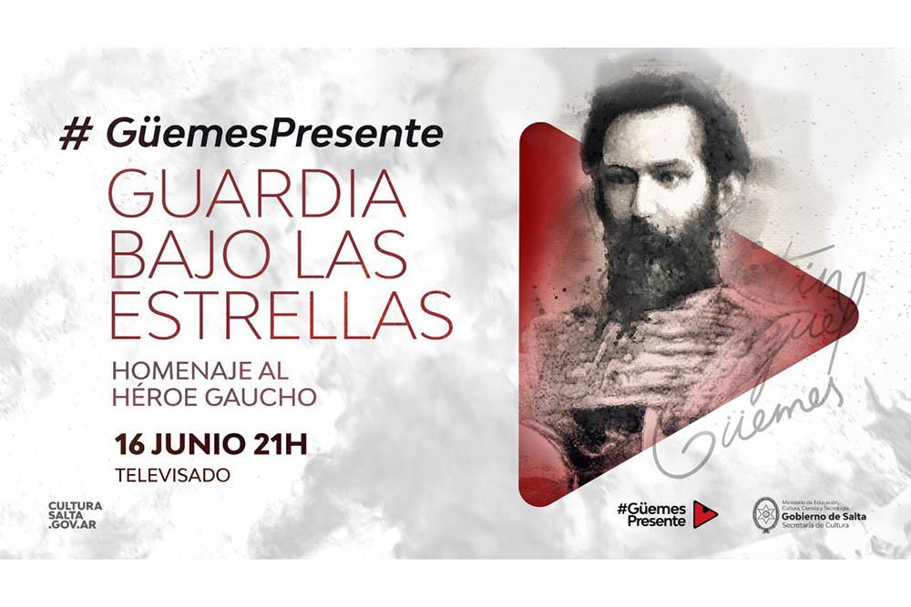 """Salta rinde homenaje a Güemes con el festival """"Guardia bajo las estrellas"""""""