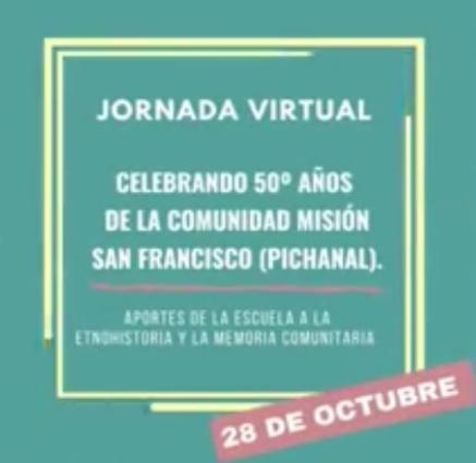 La Comunidad Guaraní Misión San Francisco (Pichanal) celebra sus 50º años