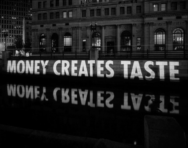 Money Creates Taste, Jenny Holzer