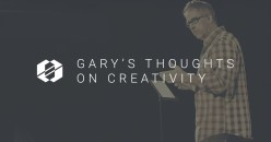 Gary Molander Thoughts on Creativity