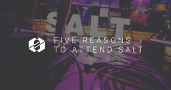 5 Reasons to Go To SALT