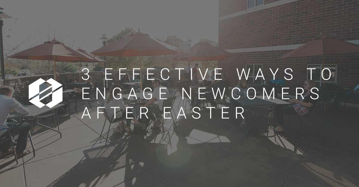 Engage Newcomers After Easter Image