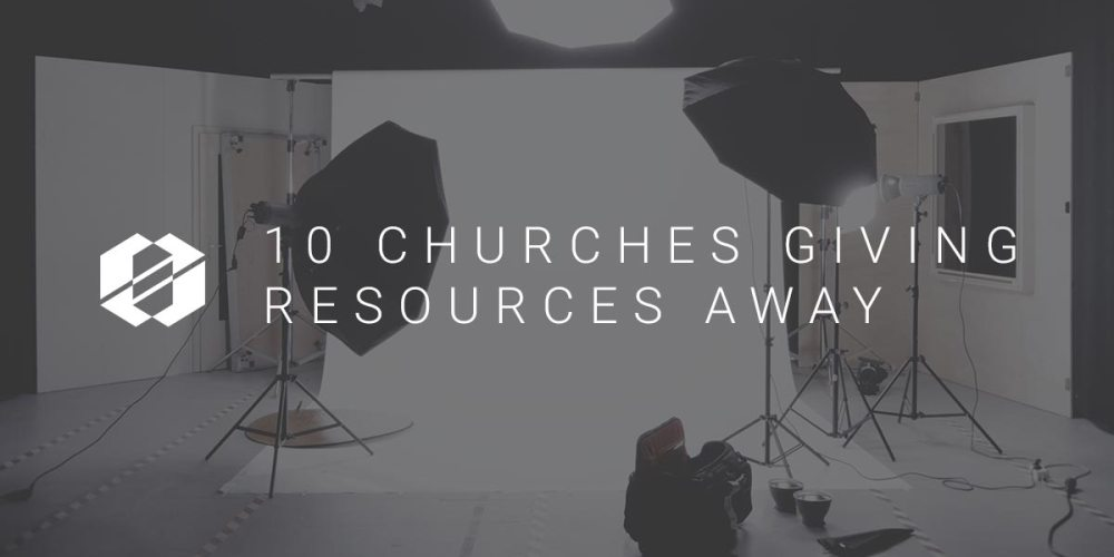the 10 Churches giving resources away regularly