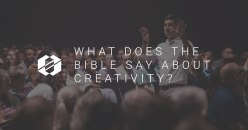 What the Bible Says about Creativity