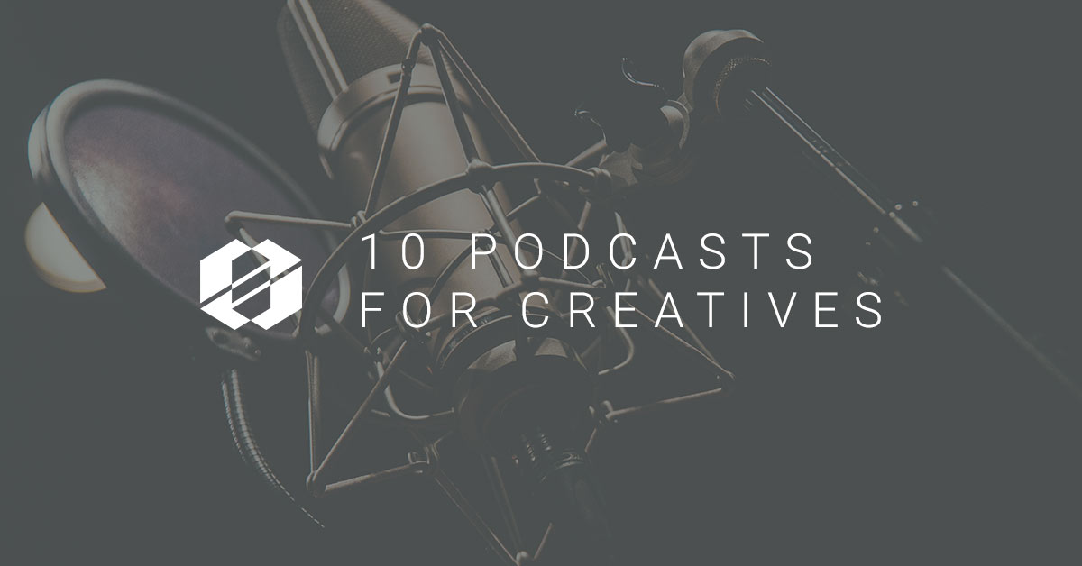 Great Podcasts For Creatives - Featured Image