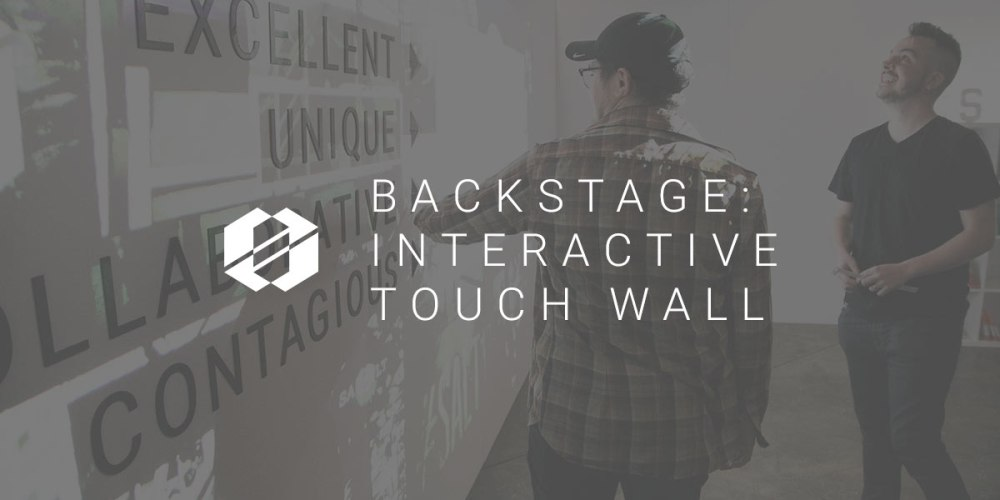 Interactive Touch Wall - Backstage at SALT16