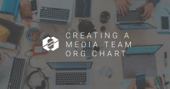 Creating an Org Chart for your Media Production Team