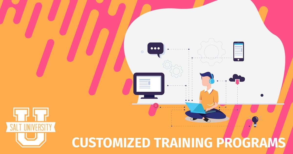Customized Training Programs - SALT University
