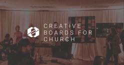 Using Creative Boards for Church