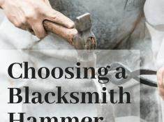 choosing a blacksmith hammer