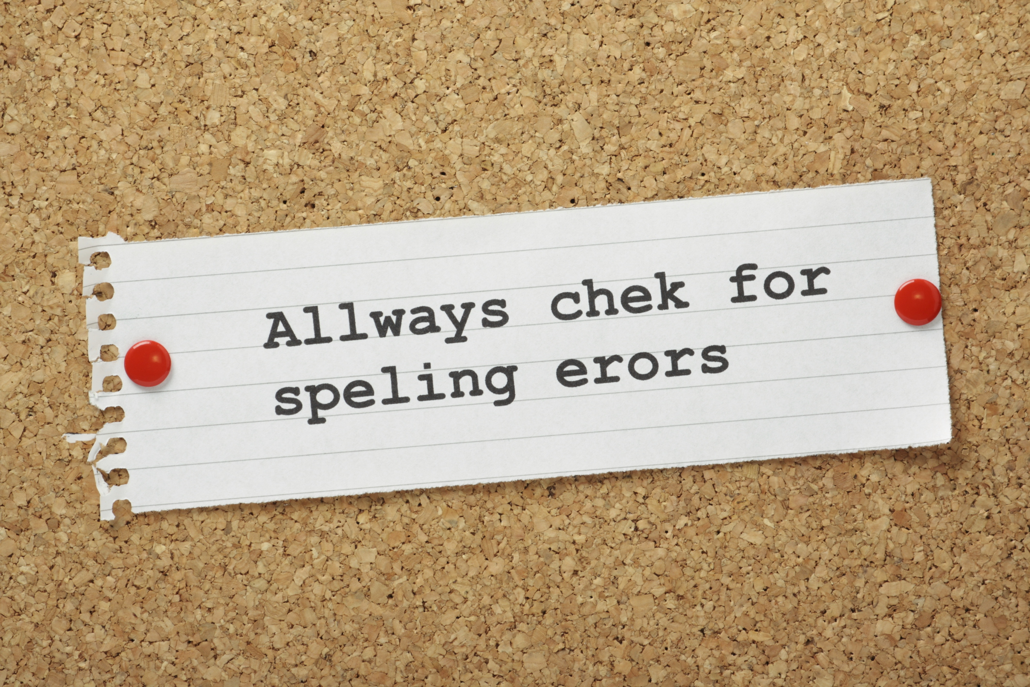 note that says quot allways chek for speling erors quot