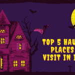 top 5 haunted places