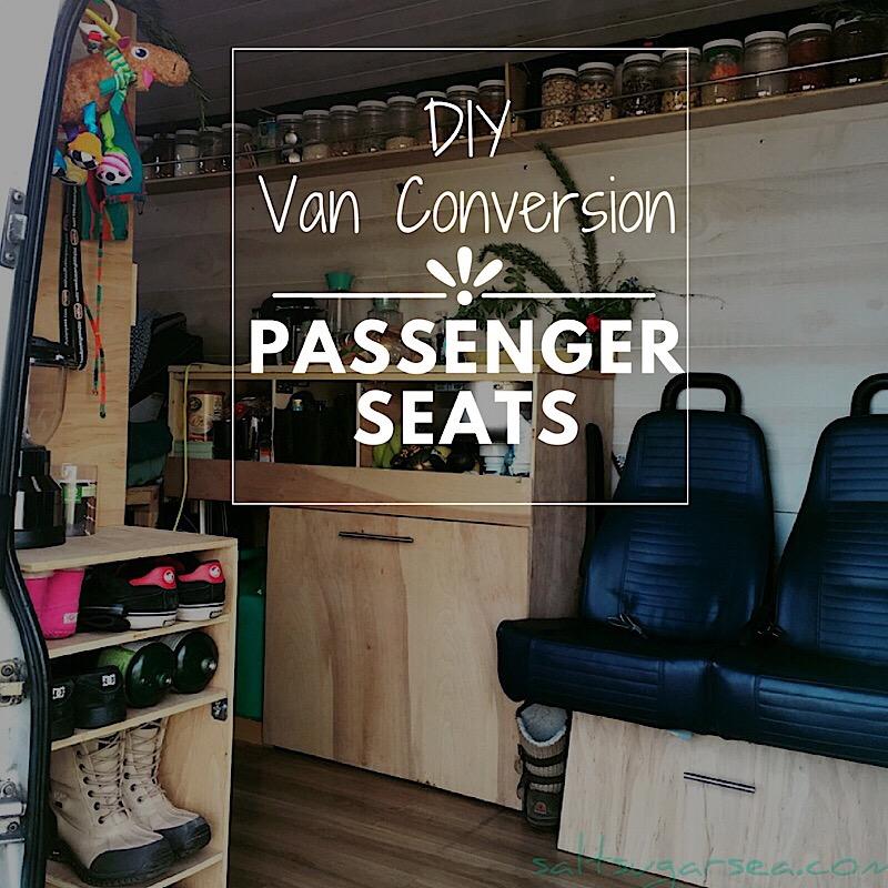 DIY Van Conversion Seats : Installing Passenger Seating - Salt Sugar Sea