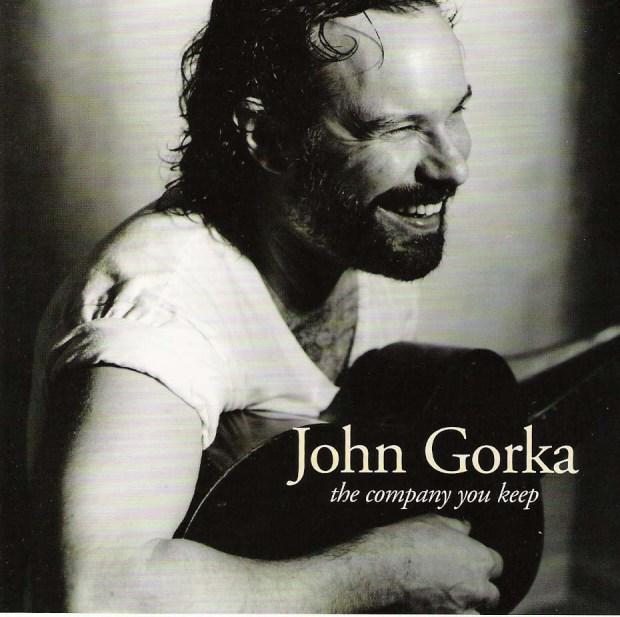 john gorka the company you keep