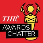 THR Awards Chatter Podcast