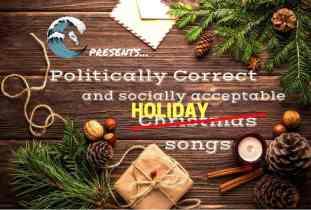 Politically Correct and Socially Acceptable Christmas Songs
