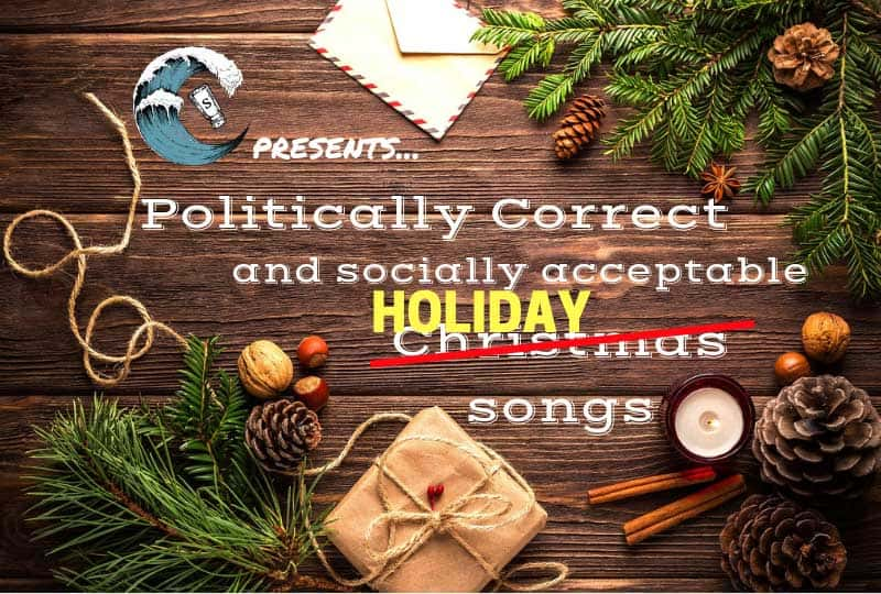 Politically Correct and Socially Acceptable Christmas Songs