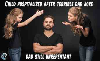 Child hospitalised after terrible New Year dad joke