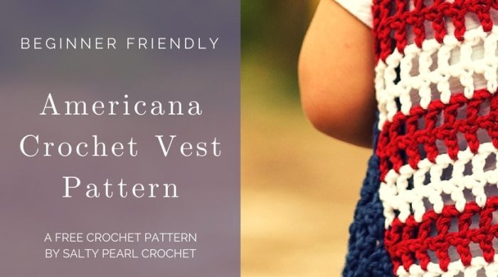Americana Easy Crochet Vest Pattern for Toddlers • Salty Pearl Crochet